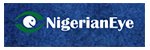 Nigerian Eye Newspaper